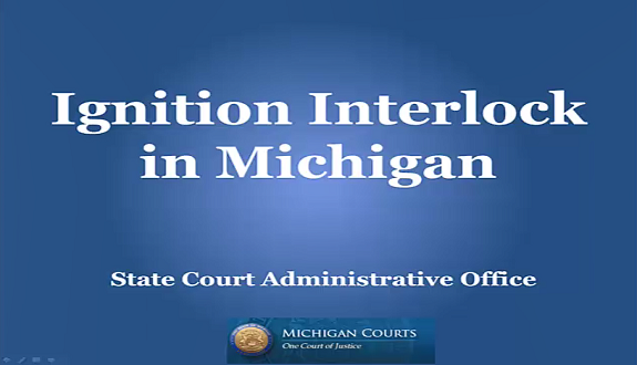 SCAO in Brief:  Ignition Interlock in Michigan