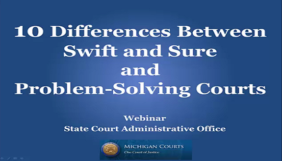 Differences Between Swift and Sure and Problem-Solving Courts