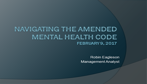 Navigating the Amended Mental Health Code:  How to for Court Staff