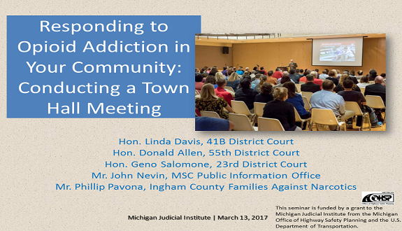 Responding to Opioid Addiction in Your Community: Conducting a Town Hall Meeting Seminar